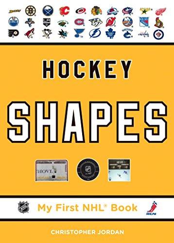 Hockey Shapes (My First NHL Book): Jordan, Christopher