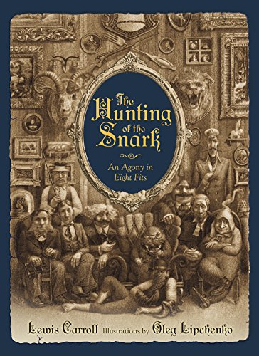 9781770494077: The Hunting of the Snark: An Agony in Eight Fits
