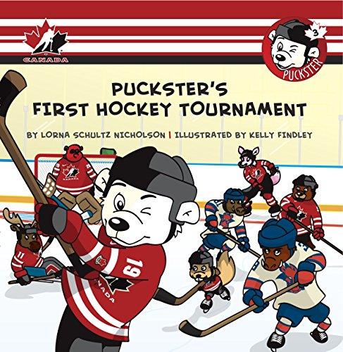 Puckster's First Hockey Tournament: Nicholson, Lorna Schultz