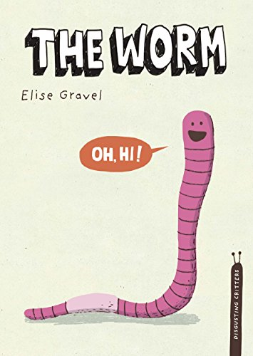 The Worm (Disgusting Critters): Gravel, Elise