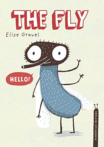 The Fly (Disgusting Critters): Gravel, Elise