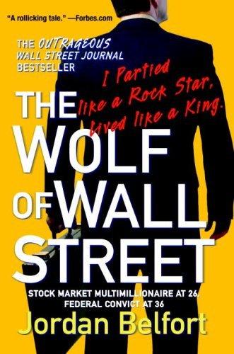 9781770496910: The Wolf of Wall Street: WOLF OF WALL STREET:Wolf of wallstreet: Wolf of wall st {wolf of wall street}:by Jordan Belfort