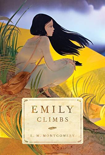 9781770497498: Emily Climbs (Emily Novels)