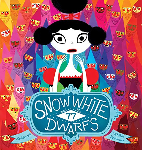9781770497634: Snow White and the 77 Dwarfs