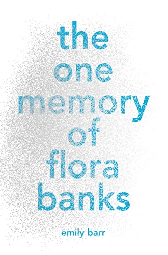 9781770499850: The One Memory of Flora Banks