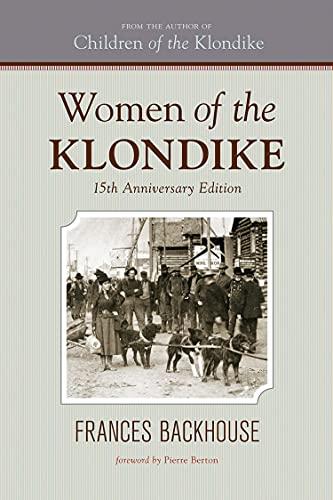 9781770500174: Women of the Klondike