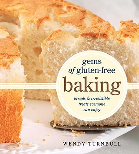 9781770500181: Gems of Gluten-Free Baking: Breads and Irresistible Treats Everyone Can Enjoy