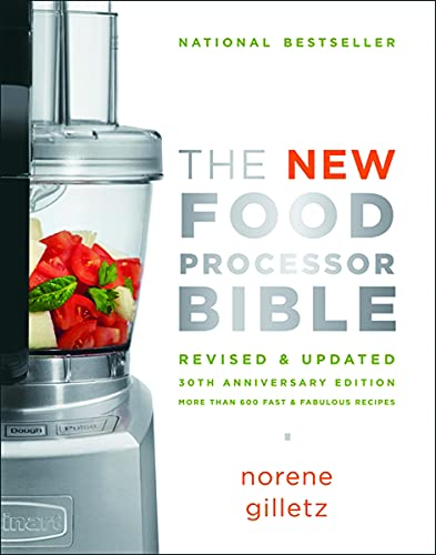 9781770500280: The New Food Processor Bible: The 30th Anniversary Edition (Bible (Whitecap))
