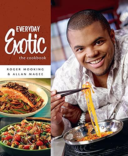 9781770500648: Everyday Exotic: The Cookbook