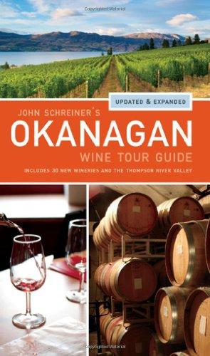 9781770500969: John Schreiner's Okanagan Wine Tour Guide
