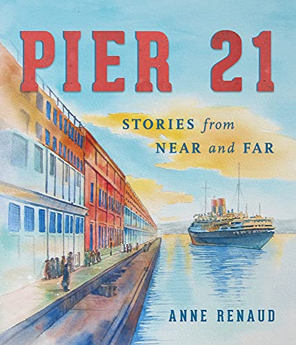 Pier 21: Stories from Near and Far: Renaud, Anne