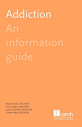 9781770525054: Addiction: An Information Guide