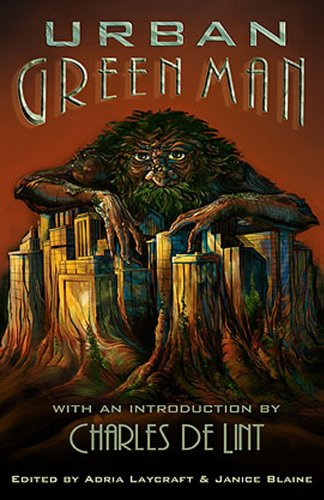 9781770530386: Urban Green Man: An Archetype of Renewal
