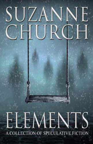 9781770530423: Elements: A Collection of Speculative Fiction