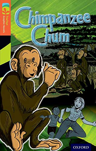 9781770582750: Oxford Reading Tree TreeTops Graphic Novels: Level 13: Chimpanzee Chum