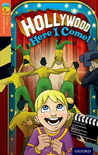 9781770582781: Oxford Reading Tree TreeTops Graphic Novels: Level 13: Hollywood Here I Come!