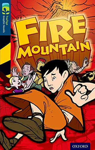 Oxford Reading Tree TreeTops Graphic Novels: Level 14: Fire Mountain: Downey, Glen
