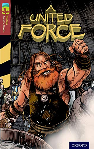 9781770582873: Oxford Reading Tree TreeTops Graphic Novels: Level 15: A United Force