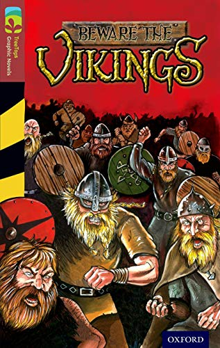 9781770582897: Oxford Reading Tree TreeTops Graphic Novels: Level 15: Beware The Vikings