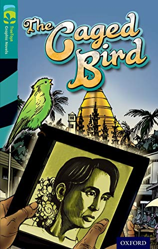 9781770582927: Oxford Reading Tree TreeTops Graphic Novels: Level 16: The Caged Bird