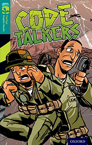 9781770582958: Oxford Reading Tree TreeTops Graphic Novels: Level 16: Code Talkers