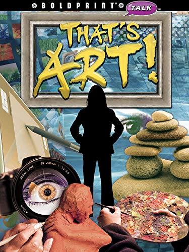 9781770584303: Steck-Vaughn BOLDPRINT Talk: Individual Student Edition That's Art! 2012