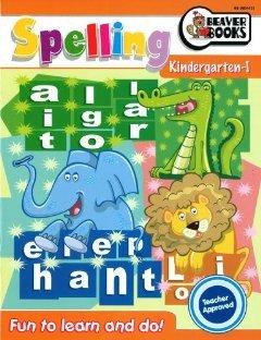 Beaver Books Spelling Kindergarten-1 (Fun to Learn & Do!): Demetra Georgopoulos
