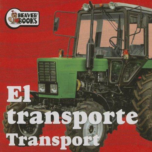 9781770664524: El Transporte/Transport