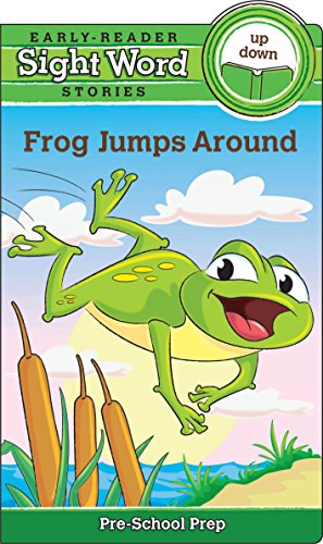 Sight Word Stories: Frog Jumps Around: Beaver Books