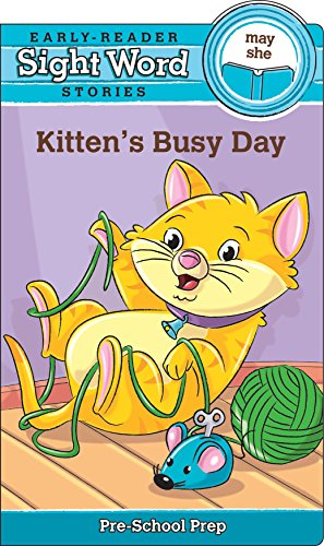 Sight Word Stories: Kitten's Busy Day: Beaver Books