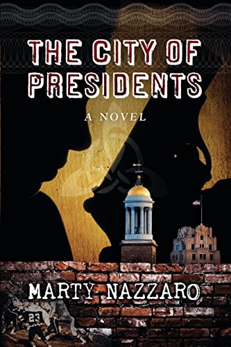 9781770670044: The City of Presidents