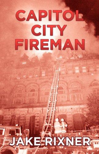 9781770671287: Capitol City Fireman