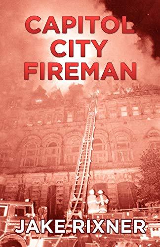 9781770671294: Capitol City Fireman