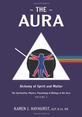9781770673113: The Aura: Alchemy of Spirit and Matter