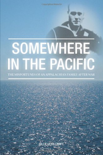 9781770676442: Somewhere in the Pacific: The Misfortunes of an Appalachian Family After War