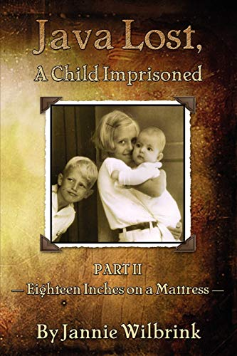 9781770677487: Java Lost, a Child Imprisoned: Eighteen Inches on a Mattress
