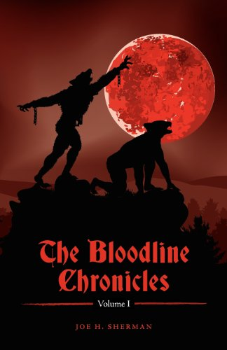 The Bloodline Chronicles Vol. I: Sherman, Joe H