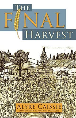 9781770691063: The Final Harvest