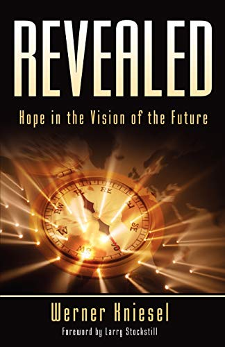 Revealed: Hope in the Vision of the: Werner Kniesel