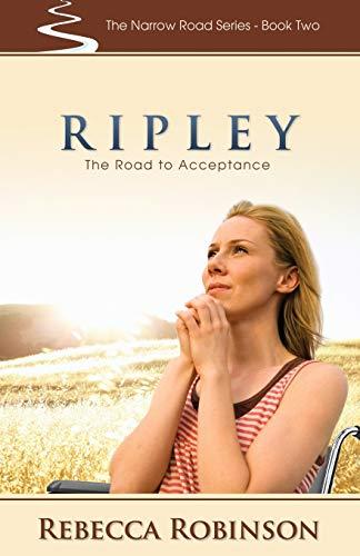 Ripley: The Road of Acceptance: Rebecca Robinson