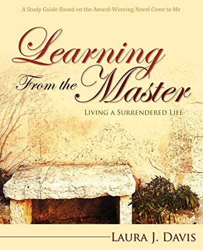9781770695122: Learning from the Master: Living a Surrendered Life