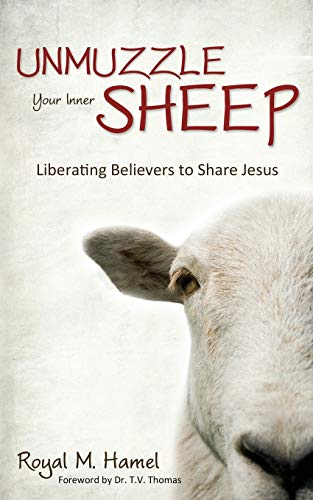 9781770697843: Unmuzzle Your Inner Sheep: Liberating Believers to Share Jesus