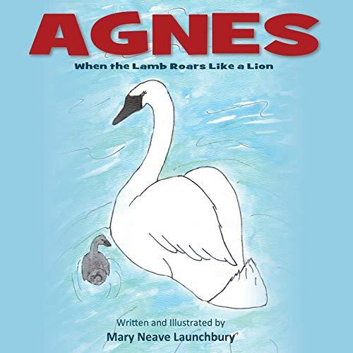 9781770699601: Agnes: When the Lamb Roars Like a Lion