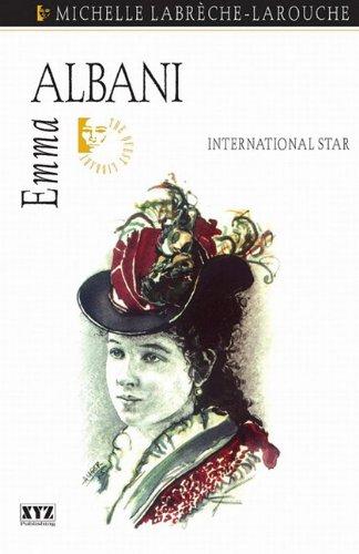 9781770706385: Emma Albani: Victorian Diva