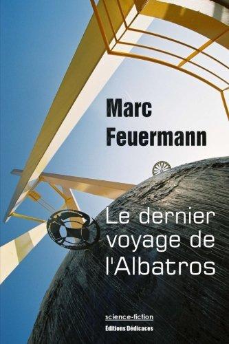 9781770760967: Le dernier voyage de l'Albatros