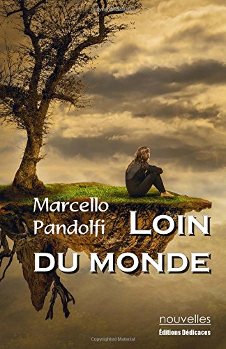 9781770765283: Loin du monde (French Edition)
