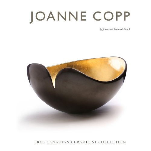 9781770811492: Joanne Copp - Frye Canadian Ceramicist Collection