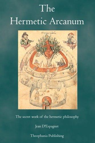 9781770830127: The Hermetic Arcanum: The secret work of the hermetic philosophy