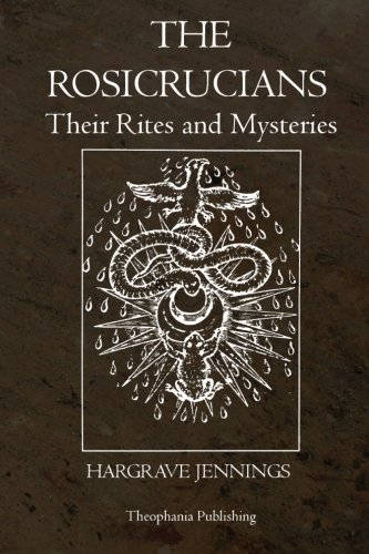 9781770830684: The Rosicrucians: Their Rites and Mysteries