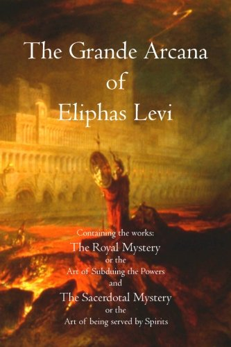 9781770831421: The Grande Arcana of Eliphas Levi